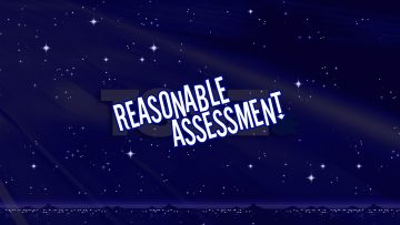 Reasonable Assessment