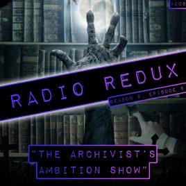 Radio Redux – 208 (S9, EP8)