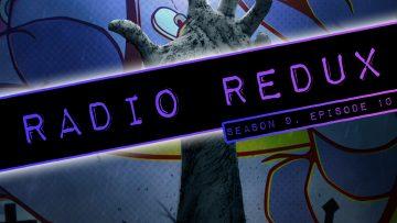Radio Redux – 210 (S9, EP10)