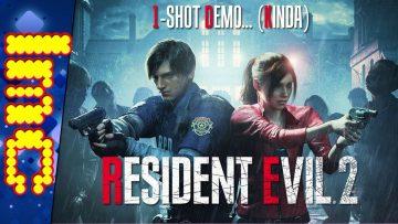 ONE-SHOT DEMO… KINDA | Resident Evil 2 Remake (TDL)