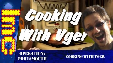 "Operation Portsmouth: ""Cooking With Vger"""