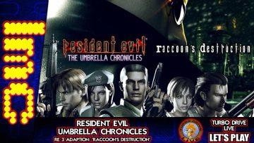 RACCOON'S DESTRUCTION (aka RE3) | Resident Evil: The Umbrella Chronicles (TDL)