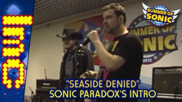 """Summer Of Sonic 2012: Introduction To """"Seaside Denied"""""""