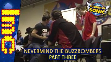 Summer of Sonic 2012 – Never Mind The Buzzbombers (Stage Camera) – Pt 3