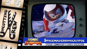 "Uncutting Crew – Sonic Boom S02E02: ""Spacemageddonocalypse"""