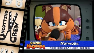 "Uncutting Crew – Sonic Boom S02E03: ""Nutwork"""