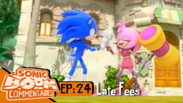 """Sonic Boom Commentaries – Ep 24: """"Late Fees"""""""