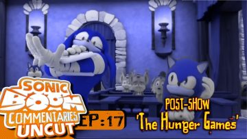"Sonic Boom Commentaries Uncut: Ep 17 Post-Show – ""The Hunger Games"""