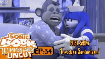 """Sonic Boom Commentaries Uncut: Ep 34 Post-Show – """"Invidiae Sententiam"""""""