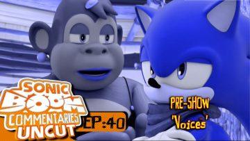 """Sonic Boom Commentaries Uncut: Ep 40 Pre-Show – """"Voices"""""""