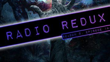 Radio Redux – 214 (S9, EP14)