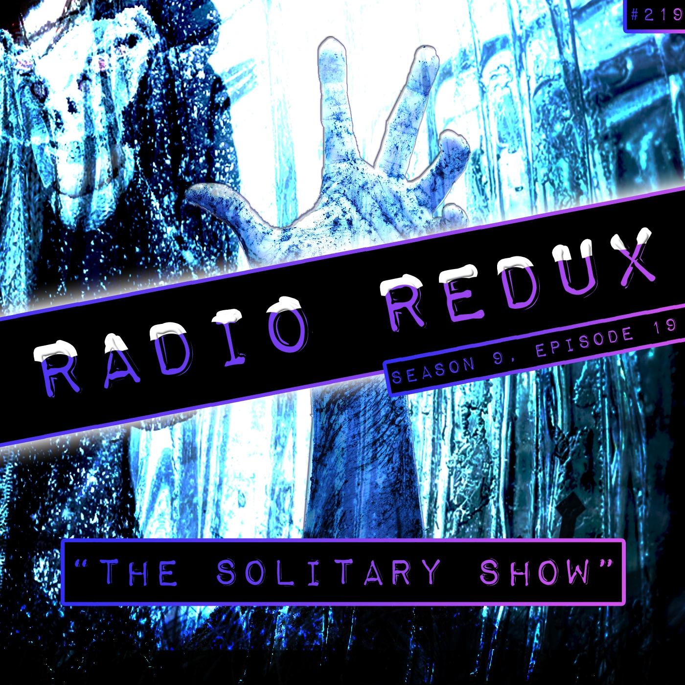 Radio Redux - 219 (S9, EP19)