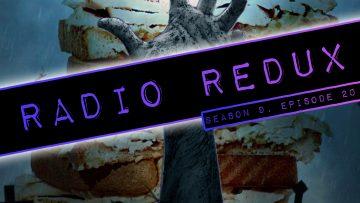 Radio Redux – 220 (S9, EP20)