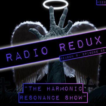 Radio Redux – 222 (S9, EP22)