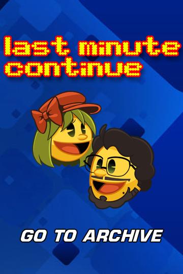 Last Minute Continue - Comic Archive