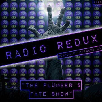 Radio Redux – 223 (S9, EP23)