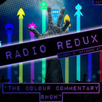 Radio Redux – #227 (Season 9, Episode 27)
