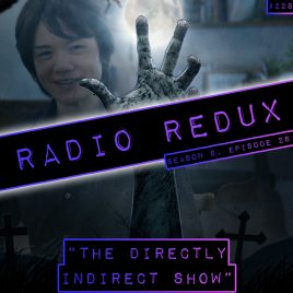 The Directly Indirect Show (#228)