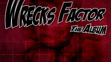 Wrecks Factor – Vol 1