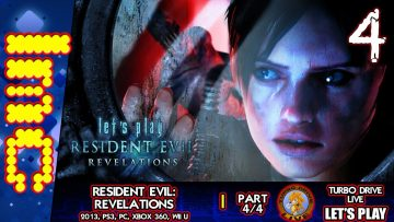A CALLOUS AND IMMUTABLE FORCE | Resident Evil Revelations – Part 4 (TDL)