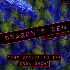 Dragon's Den – 001