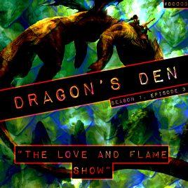 Dragon's Den – 003