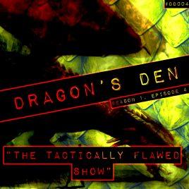Dragon's Den – 004