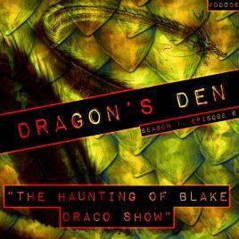 Dragon's Den – 006