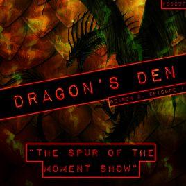 Dragon's Den – 007