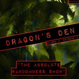 Dragon's Den – 008