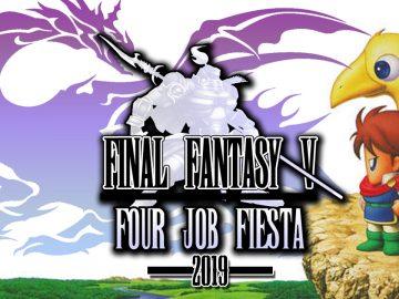 Final Fantasy V – Four Job Fiesta 2019