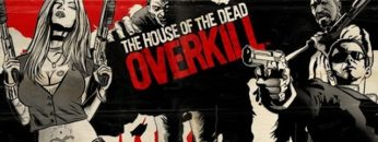 THE HOUSE OF THE DEAD: OVERKILL (HOTD)