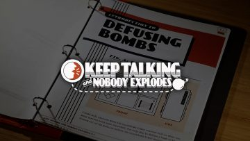 Keep Talking And Nobody Explodes – Title