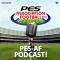 PES – Association Football Podcast