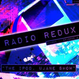 Radio Redux – 002 (S1, EP2)