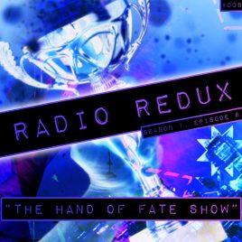 Radio Redux – 008 (S1, EP8)