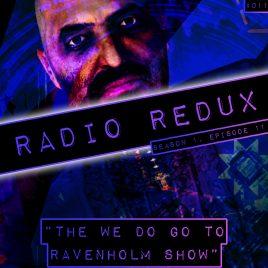 Radio Redux – 011 (S1, EP11)
