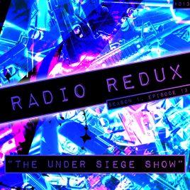 Radio Redux – 013 (S1, EP13)