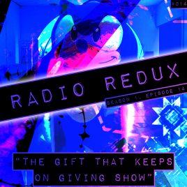 Radio Redux – 014 (S1, EP14)