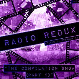 Radio Redux – 028 (S2, EP14)