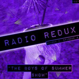 Radio Redux – 037 (S3, EP8)