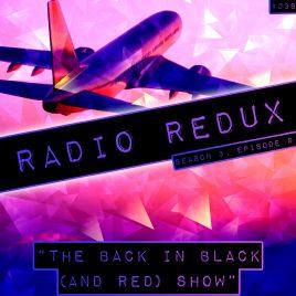 Radio Redux – 038 (S3, EP9)