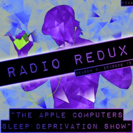 Radio Redux – 044 (S3, EP15)