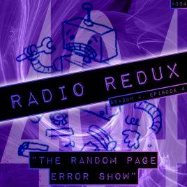 Radio Redux – 054 (S4, EP4)