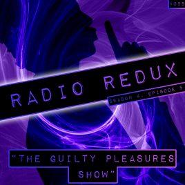 Radio Redux – 055 (S4, EP5)