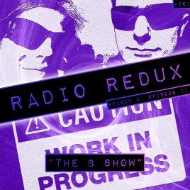 Radio Redux – 061 (S4, EP11)