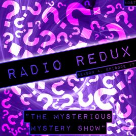 Radio Redux – 067 (S4, EP17)