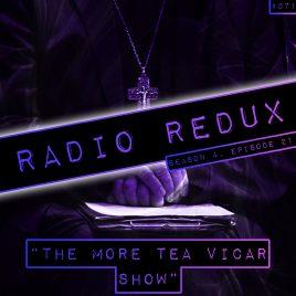 Radio Redux – 071 (S4, EP21)