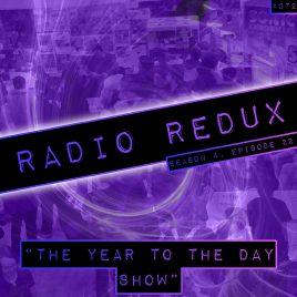 Radio Redux – 072 (S4, EP22)