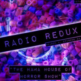 Radio Redux – 074 (S4, EP24)